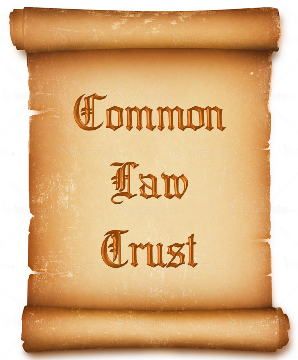 Common Law Trust Common Law Trust Setup