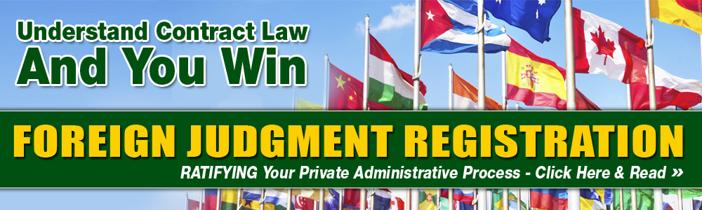 Foreign Judgment Registration NEW:   Foreign Judgment Registration Process